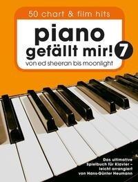Piano gefällt Mir! 50 Chart und Film Hits - Band 7 - Hans-Günter Heumann
