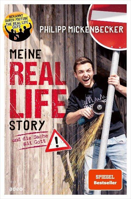 Meine Real Life Story - Philipp Mickenbecker