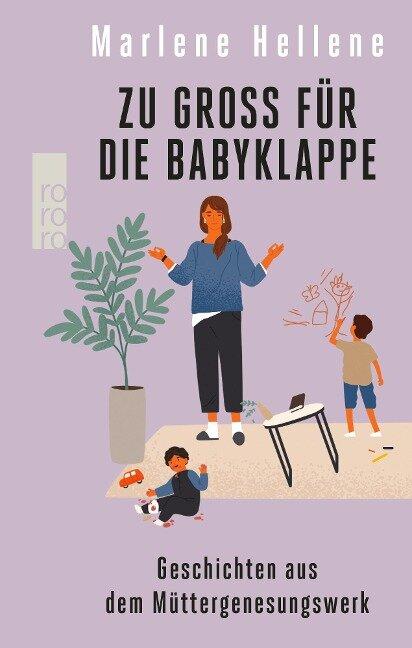 Zu groß für die Babyklappe - Marlene Hellene