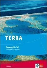 TERRA Geographie für Mecklenburg-Vorpommern / Arbeitsheft 7./8. Klasse. Ausgabe für Gymnasien -