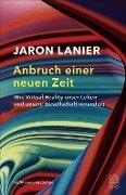 Anbruch einer neuen Zeit - Jaron Lanier