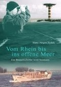 Vom Rhein bis ins offene Meer - Hans-Jürgen Zydek