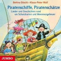 Piratenschiffe, Piratenschätze - Klaus-Peter Wolf, Bettina Göschl