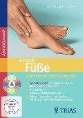 Gesunde Füße: schmerzfrei und beweglich. DVD-Video - Christian Larsen, Bea Miescher