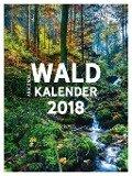 Waldkalender 2018 - Frank Küchenhoff, Betina Küchenhoff