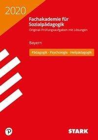 STARK Abschlussprüfung Fachakademie 2020 - Pädagogik, Psychologie, Heilpädagogik - Bayern -
