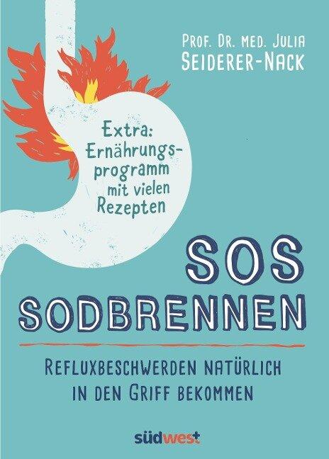SOS Sodbrennen - Julia Seiderer-Nack