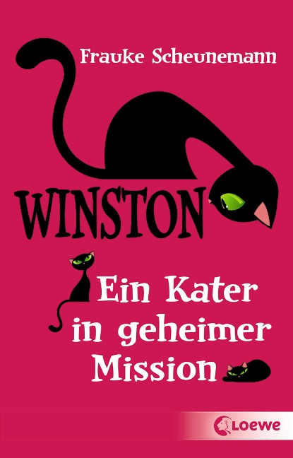 Winston - Ein Kater in geheimer Mission - Frauke Scheunemann