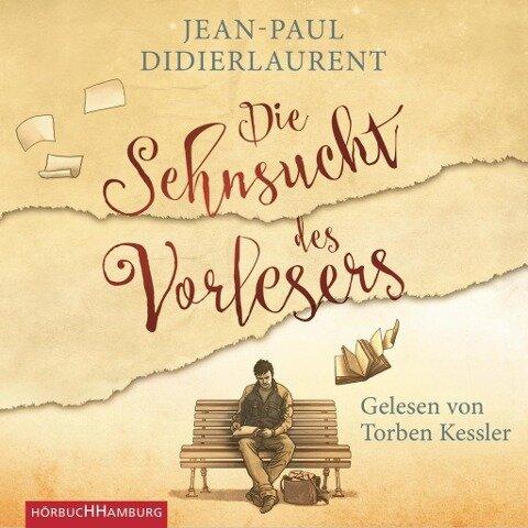 Die Sehnsucht des Vorlesers - Jean-Paul Didierlaurent