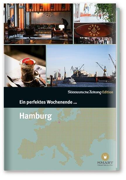 Ein perfektes Wochenende in... Hamburg - Nancy Bachmann, Uwe Melichar