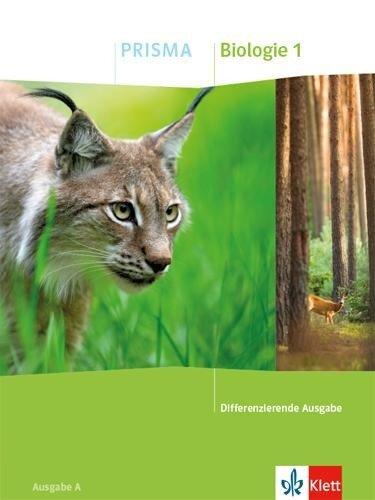 PRISMA Biologie 5/6. Schülerbuch Klasse 5/6. Differenzierende Ausgabe A -