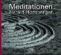 Meditationen. 2 CDs - Harald Homberger