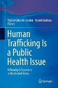Human Trafficking Is a Public Health Issue -