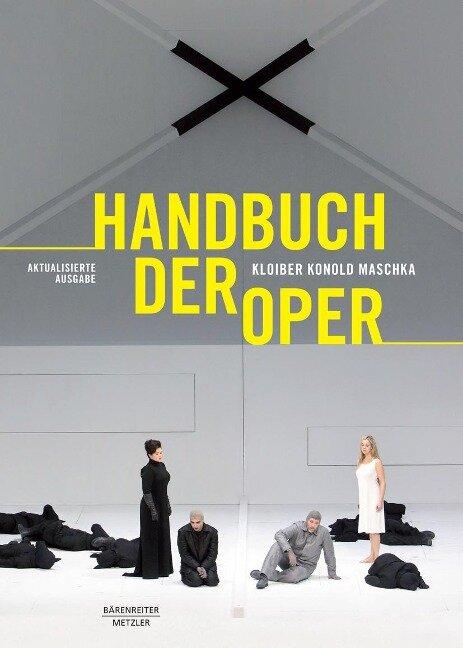 Handbuch der Oper - Rudolf Kloiber, Wulf Konold, Robert Maschka
