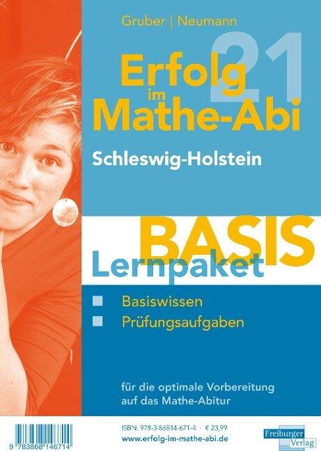 Erfolg im Mathe-Abi 2021 Lernpaket 'Basis' Schleswig-Holstein - Helmut Gruber, Robert Neumann