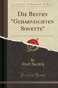 """Die Besten """"Geharnischten Sonette"""" (Classic Reprint) - Adolf Bartels"""