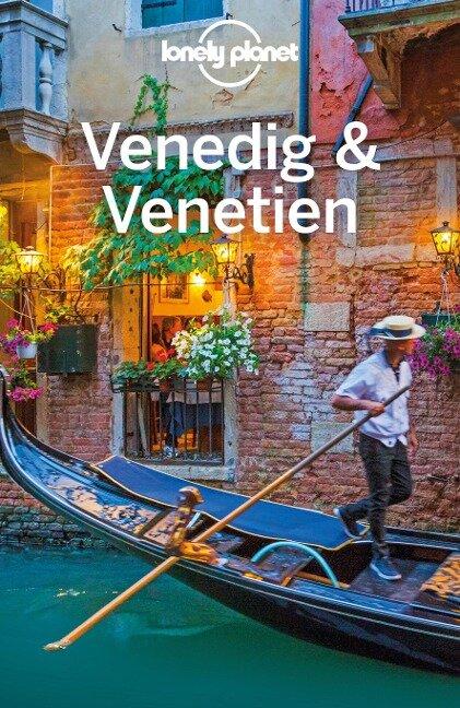 Lonely Planet Reiseführer Venedig & Venetien - Paula Hardy, Peter Dragicevich