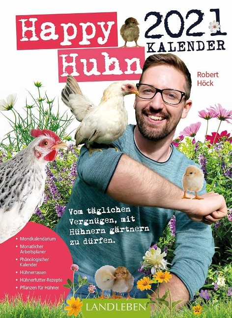 Happy Huhn Kalender 2021 - Robert Höck