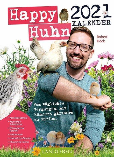 Happy Huhn Kalender 2021 - Robert Höck