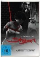 Shibari - Die Kunst des erotischen Fesselns (Tutorial - Lektion 1) -