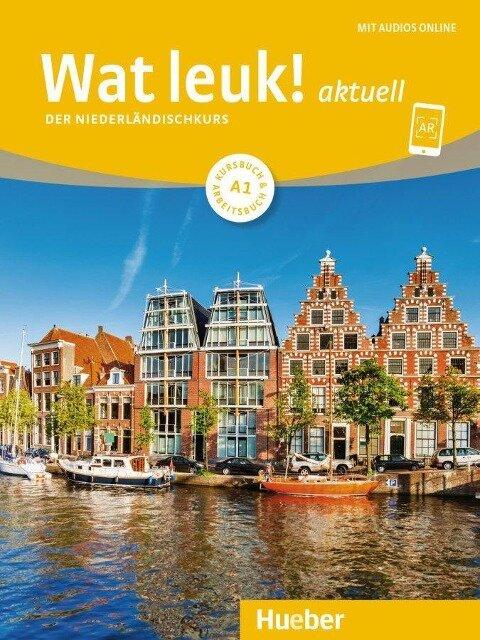 Wat leuk! aktuell A1. Kursbuch und Arbeitsbuch mit Audios online - Filip Dedeurwaerder-Haas, Irmgard Gassmann, Chantal Burger