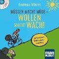 Müssen macht müde - Wollen macht wach! 2 Audio-CDs - Andreas Winter