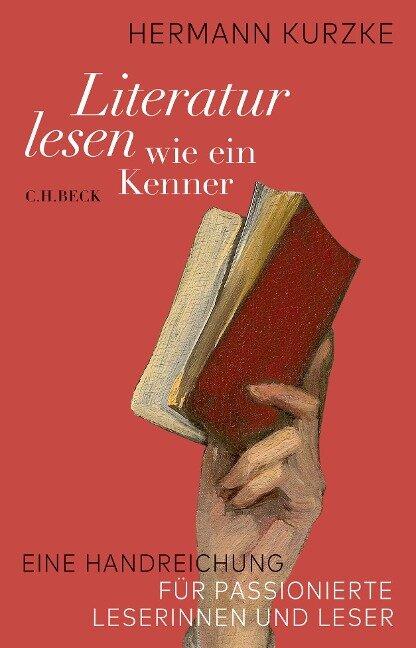 Literatur lesen wie ein Kenner - Hermann Kurzke