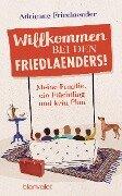 Willkommen bei den Friedlaenders! - Adrienne Friedlaender
