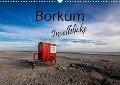 Borkum - Inselblicke (Wandkalender 2018 DIN A3 quer) Dieser erfolgreiche Kalender wurde dieses Jahr mit gleichen Bildern und aktualisiertem Kalendarium wiederveröffentlicht. - H. Dreegmeyer