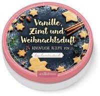 Adventskalender in der Dose: Vanille, Zimt und Weihnachtsduft. 24 adventliche Rezepte von Kuchentratsch -