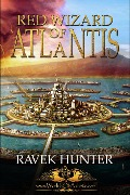 Red Wizard of Atlantis (Worlds of Atlantis) - Ravek Hunter