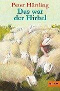 Das war der Hirbel - Peter Härtling
