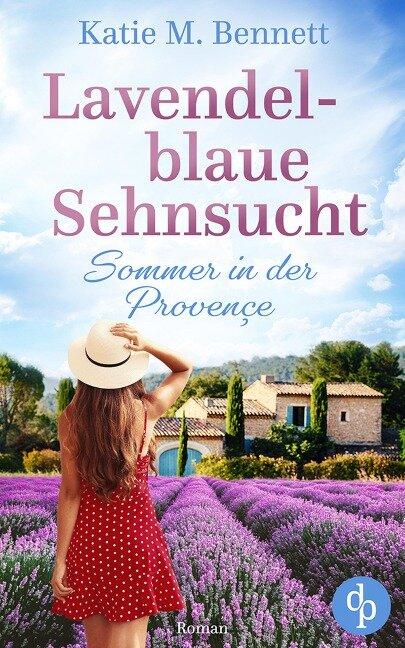 Lavendelblaue Sehnsucht - Katie M. Bennett