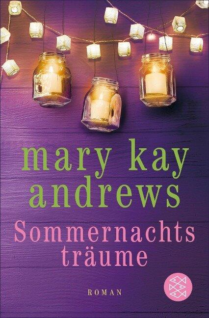 Sommernachtsträume - Mary Kay Andrews