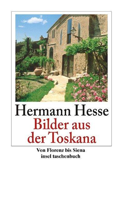 Bilder aus der Toskana - Hermann Hesse