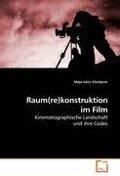 Raum(re)konstruktion im Film - Maja-Iskra Vilotijevic