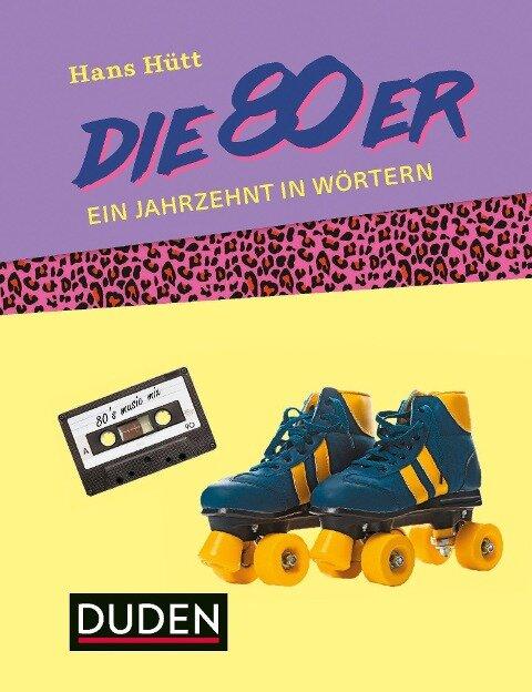 Die 80er - Hans Hütt