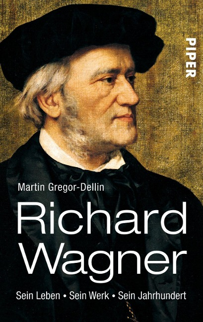 Richard Wagner - Martin Gregor-Dellin