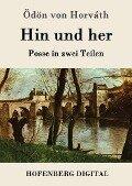 Hin und her - Ödön von Horváth