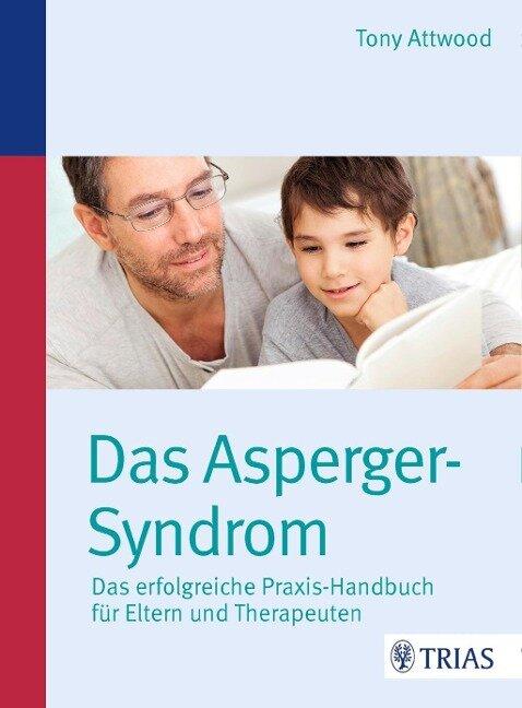 Das Asperger-Syndrom - Tony Attwood