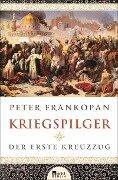 Kriegspilger - Peter Frankopan