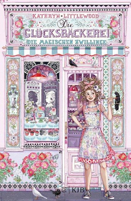 Die Glücksbäckerei - Die magischen Zwillinge - Kathryn Littlewood
