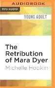 The Retribution of Mara Dyer - Michelle Hodkin