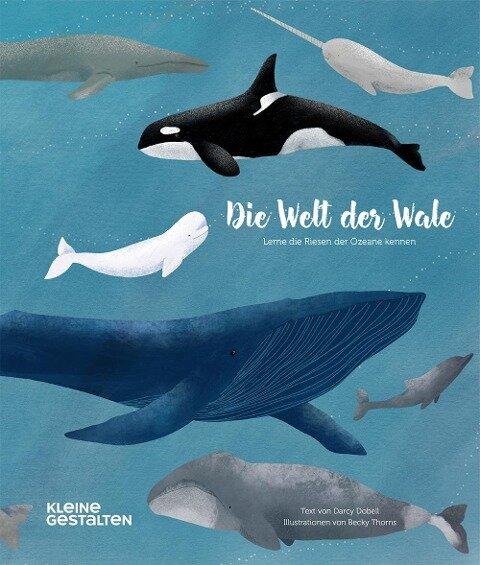 Die Welt der Wale - Darcy Dobell
