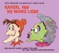 Kasperl und die wahre Liebe - Richard Oehmann, Josef Parzefall