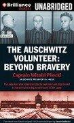The Auschwitz Volunteer: Beyond Bravery - Witold Pilecki