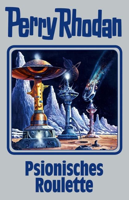 Perry Rhodan 146. Psionisches Roulette -