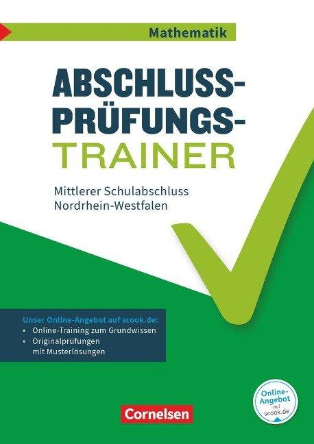 Abschlussprüfungstrainer Mathematik 10. Schuljahr - Mittlerer Schulabschluss - Nordrhein-Westfalen -