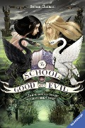The School for Good and Evil, Band 3: Und wenn sie nicht gestorben sind - Soman Chainani