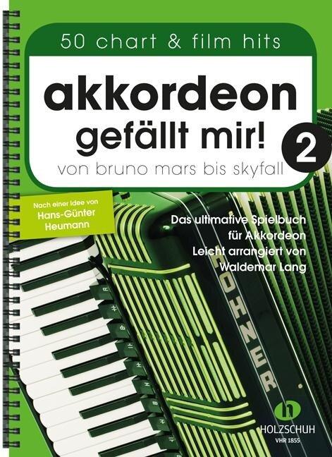 Akkordeon gefällt mir! 2 - Waldemar Lang